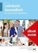 Cover-Bild zu eBook inside: Buch und eBook Lehrbuch Gesundheit von Dr. Menche, Nicole
