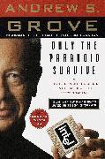 Cover-Bild zu Only the Paranoid Survive (eBook) von Grove, Andrew S.