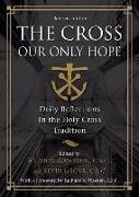 Cover-Bild zu The Crossour Only Hope (Revised) von Warner C. S. C., Richard V. (Solist)