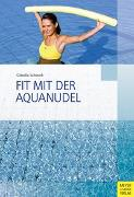 Cover-Bild zu Schwark, Claudia: Fit mit der Aquanudel