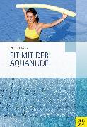 Cover-Bild zu Schwark, Claudia: Fit mit der Aquanudel (eBook)