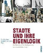 Cover-Bild zu Städte und ihre Eigenlogik (eBook) von Dopfer, Jaqui (Beitr.)