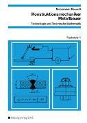 Cover-Bild zu Konstruktionsmechaniker/Metallbauer / Konstruktionsmechaniker/Metallbauer - Technologie und Technische Mathematik von Moosmeier, Hermann