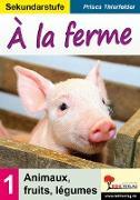 Cover-Bild zu À la ferme Sekundarstufe (eBook) von Thierfelder, Prisca