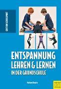 Cover-Bild zu Entspannung lehren und lernen in der Grundschule von Fessler, Norbert (Hrsg.)