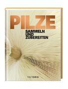 Cover-Bild zu Frenzel, Ralf (Hrsg.): PILZE