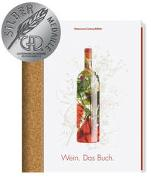 Cover-Bild zu Ralf, Frenzel (Hrsg.): Wein. Das Buch
