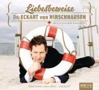 Cover-Bild zu Liebesbeweise von Hirschhausen, Eckart von