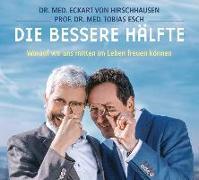Cover-Bild zu Die bessere Hälfte von Hirschhausen, Eckart von