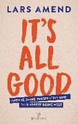 Cover-Bild zu It's All Good von Amend, Lars