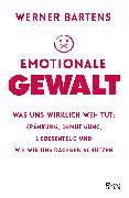 Cover-Bild zu Emotionale Gewalt von Bartens, Werner
