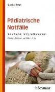 Cover-Bild zu Pädiatrische Notfälle von Kurath, Stefan