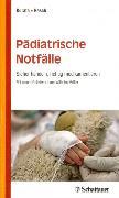 Cover-Bild zu Pädiatrische Notfälle (eBook) von Resch, Bernhard
