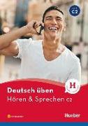 Cover-Bild zu deutsch üben. Hören & Sprechen C2. Buch mit Audios online von Billina, Anneli