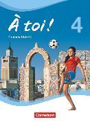 Cover-Bild zu À toi !, Vier- und fünfbändige Ausgabe, Band 4, Grammatikheft