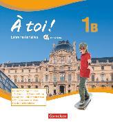 Cover-Bild zu À toi !, Fünfbändige Ausgabe, Band 1B, Lehrermaterialien mit CD-Extra im Ordner, CD-ROM und CD auf einem Datenträger