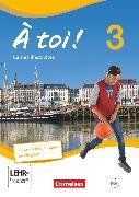 Cover-Bild zu À toi !, Vier- und fünfbändige Ausgabe, Band 3, Carnet d'activités mit Audios online und eingelegtem Förderheft von Jorissen, Catherine