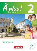 Cover-Bild zu À plus !, Nouvelle édition, Band 2, Schülerbuch - Lehrerfassung von Blume, Otto-Michael