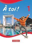 Cover-Bild zu À toi !, Vierbändige Ausgabe, Band 1, Grammatikheft von Gregor, Gertraud