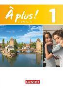Cover-Bild zu À plus !, Nouvelle édition, Band 1, Schülerbuch, Festeinband von Blume, Otto-Michael