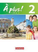 Cover-Bild zu À plus !, Nouvelle édition, Band 2, Schülerbuch, Festeinband von Blume, Otto-Michael