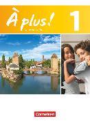 Cover-Bild zu À plus !, Nouvelle édition, Band 1, Schülerbuch, Kartoniert von Blume, Otto-Michael