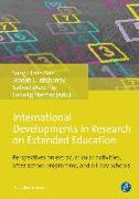 Cover-Bild zu International Developments in Research on Extended Education von Bae, Sang Hoon (Hrsg.)