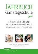 Cover-Bild zu Lehren und Lernen in der Ganztagsschule von Maschke, Sabine (Hrsg.)