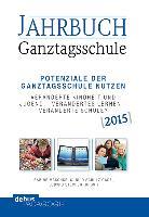 Cover-Bild zu Jahrbuch Ganztagsschule 2015 von Maschke, Sabine (Hrsg.)