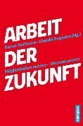 Cover-Bild zu Arbeit der Zukunft (eBook) von Leggewie, Claus (Beitr.)