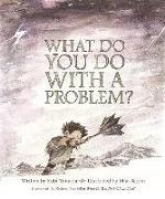 Cover-Bild zu What Do You Do with a Problem? von Yamada, Kobi