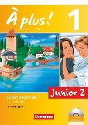 Cover-Bild zu À plus !, Nouvelle édition - Junior, Band 1: 2. Lernjahr, Junior 2, Carnet d'activités mit CD-Extra und DVD-ROM - Lehrerfassung, Mit eingelegtem Förderheft von Gregor, Gertraud