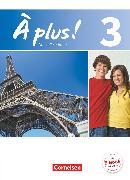 Cover-Bild zu À plus !, Nouvelle édition, Band 3, Schülerbuch, Festeinband von Blume, Otto-Michael