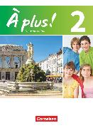 Cover-Bild zu À plus !, Nouvelle édition, Band 2, Schülerbuch, Kartoniert von Blume, Otto-Michael