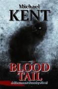 Cover-Bild zu Blood Tail (A Lieutenant Beaudry Novel) (eBook) von Kent, Michael