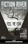 Cover-Bild zu Fiction River: Feel the Fear (Fiction River: An Original Anthology Magazine, #25) (eBook) von Allred, Lee