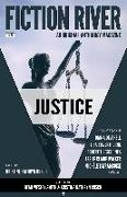 Cover-Bild zu Fiction River: Justice (Fiction River: An Original Anthology Magazine) (eBook) von Rusch, Kristine Kathryn
