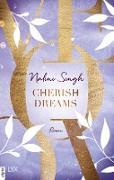 Cover-Bild zu Cherish Dreams (eBook) von Singh, Nalini