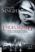 Cover-Bild zu Gilde der Jäger - Engelskrieg (eBook) von Singh, Nalini