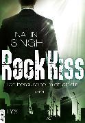 Cover-Bild zu Rock Kiss - Ich berausche mich an dir (eBook) von Singh, Nalini