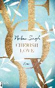 Cover-Bild zu Cherish Love (eBook) von Singh, Nalini