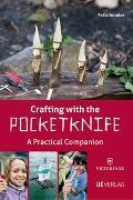 Cover-Bild zu Crafting with the Pocketknife von Immler, Felix