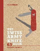 Cover-Bild zu The Swiss Army Knife Book von Immler, Felix