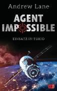 Cover-Bild zu AGENT IMPOSSIBLE - Einsatz in Tokio (eBook) von Lane, Andrew