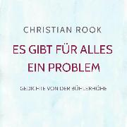 Cover-Bild zu Es gibt für alles ein Problem (Audio Download) von Rook, Christian