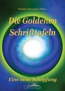 Cover-Bild zu Die Goldenen Schrifttafeln von Pfister, Patrizia Alexandra
