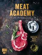 Cover-Bild zu Meat Academy - Alles über gutes Fleisch: Grundlagen, Praxis, Rezepte von Otto, Stephan