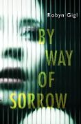 Cover-Bild zu eBook By Way of Sorrow