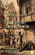Cover-Bild zu Die Pest zu London (eBook) von Defoe, Daniel