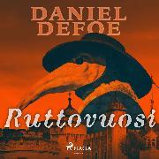 Cover-Bild zu Ruttovuosi (Audio Download) von Defoe, Daniel